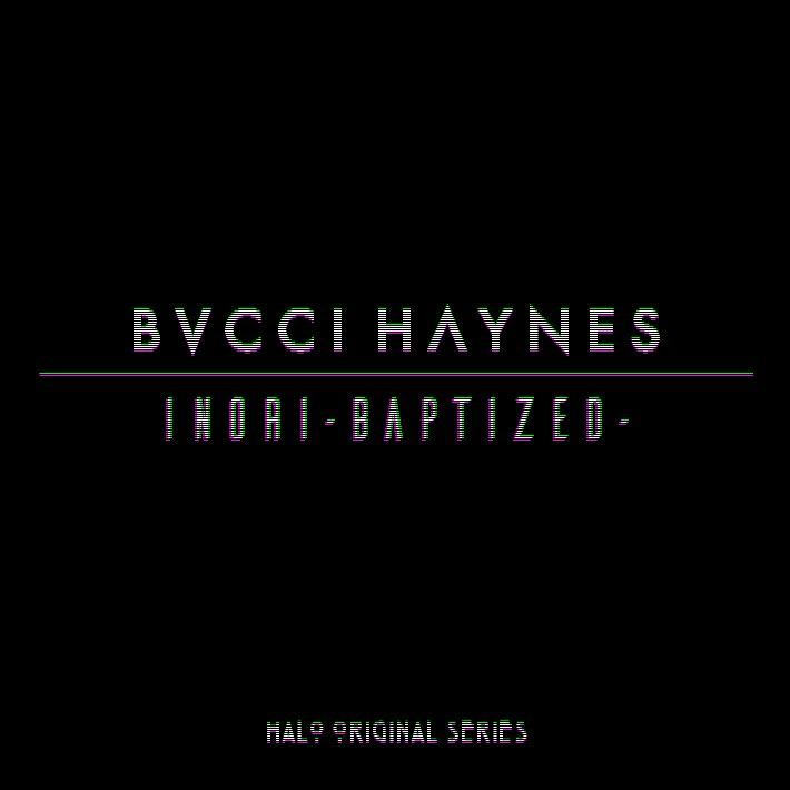 BVCCIHAYNES HALO ORIGINAL SERIES第2弾『INORI -Baptized-』、配信開始しました。androidiOS#BVCCIHAYNES#KENZO#Halo