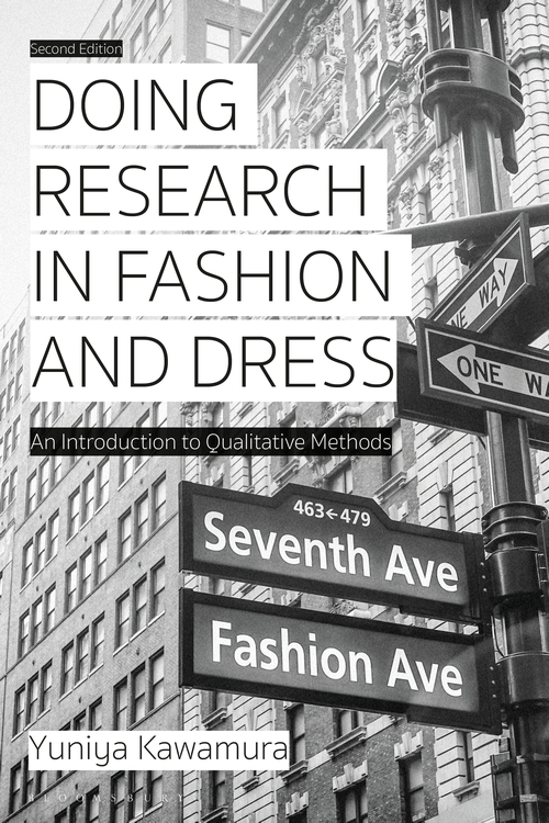 Out now: Yuniya Kawamura retruns with Doing Research in Fashion and Dress.  It begins by guiding you through a brief history of fashion studies before introducing key qualitative methodological approaches, including ethnography and semiology.   Order here:  https:// bit.ly/2MZGQJY     <br>http://pic.twitter.com/XLzbEy3TQi