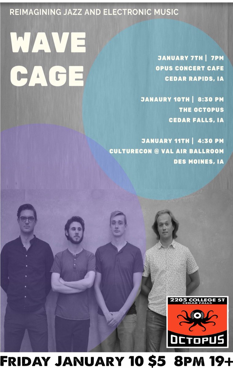 Jazz and electronic music tonight Friday January 11 at Octopus with Wave Cage! Some of UNI's best makes up this exciting 4 piece. 8pm $5. Join us! #octopuscollegehill #livemusicishealthy