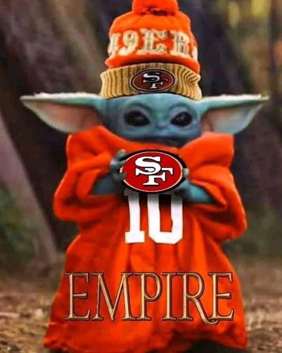 E40 The Curb Commentator On Twitter Baby Yoda Bangbangninergang 49ers