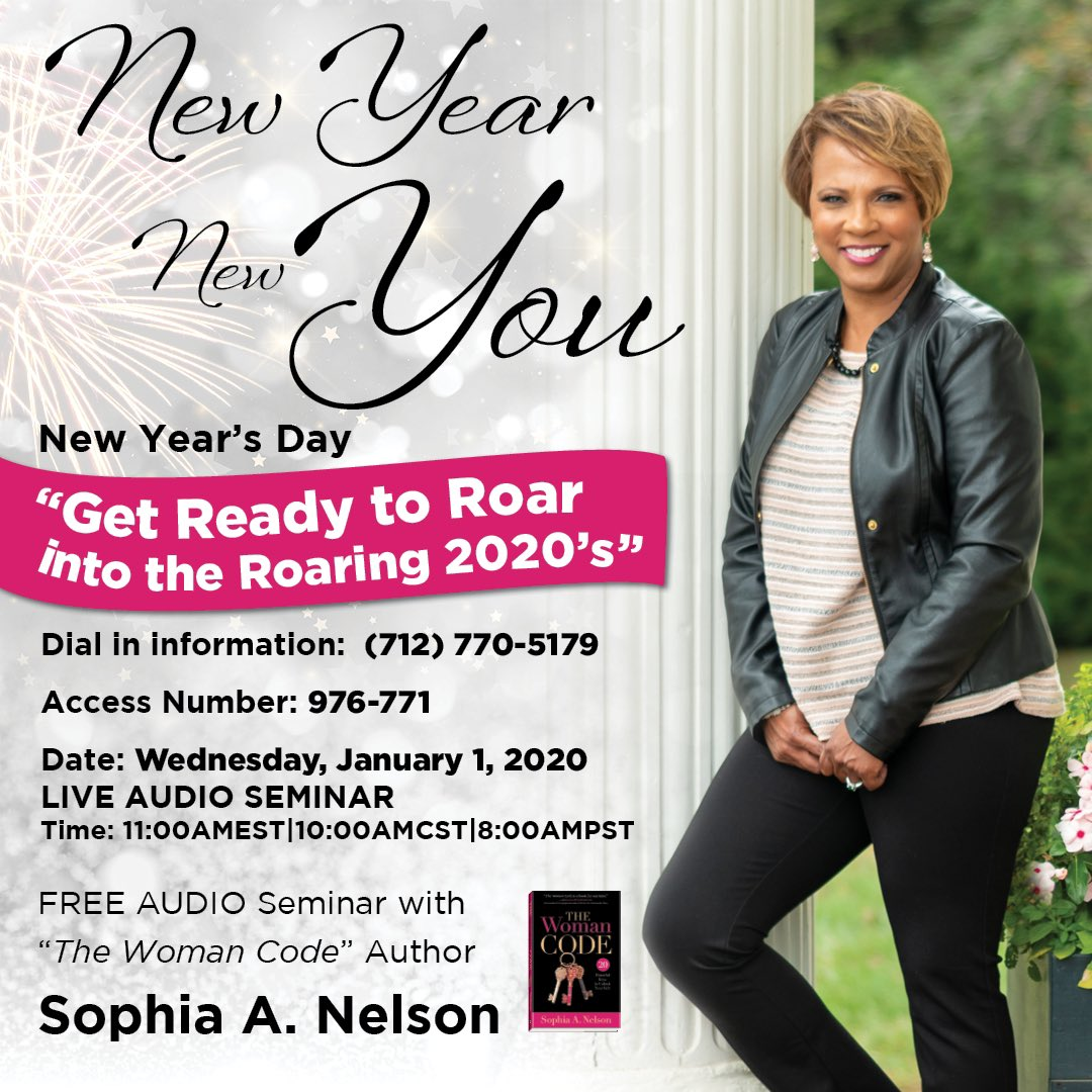 Let's ROAR: JAN 1, 2020 Author @IAmSophiaNelson's annual #NewYearsDay FREE seminar is LIVE time zones: 11:00AMEDT, 10:00AMCST, 8:00AMPST.  DIAL-IN: 712-770-5179 Passcode: 976-771  Bring your journal and pen. Write the vision down! #NewYearsResolution #thewomancode #MASTERCLASS<br>http://pic.twitter.com/oAOOtglVXY
