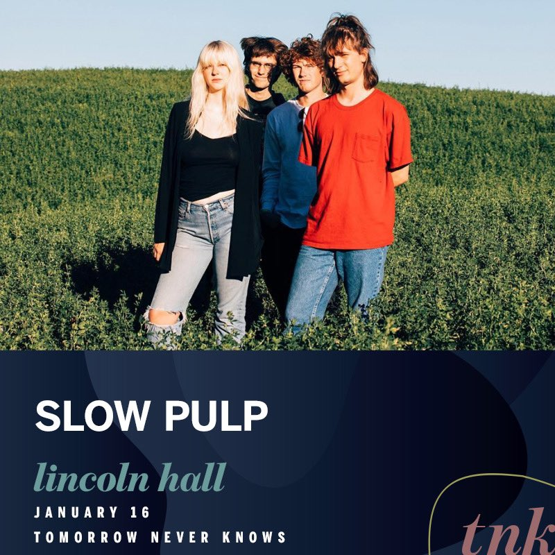 chicago!! we are playing at lincoln hall for @TNKfest on january 16!! see you there 🙂 tix -> slowpulp.com/tour