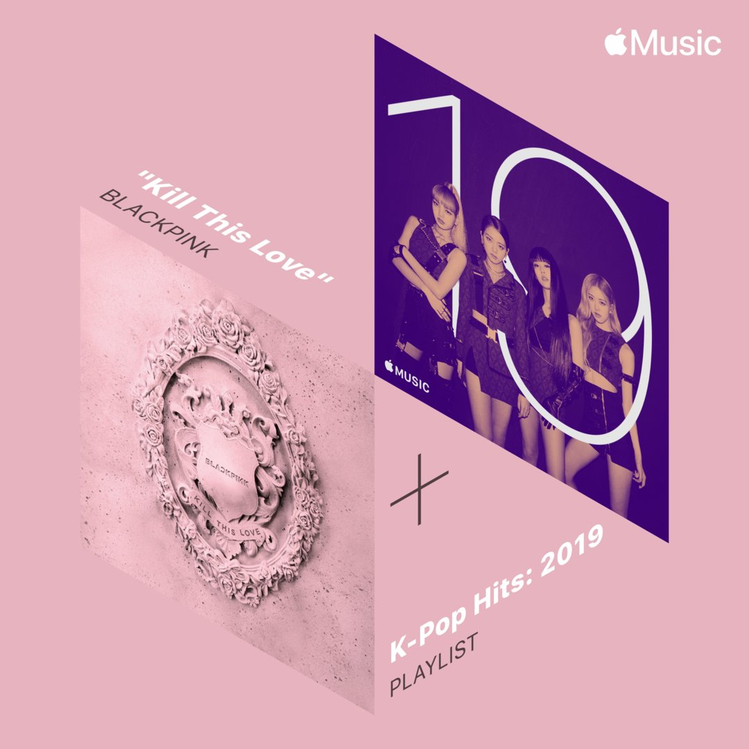 BLACKPINK becomes the cover of K-Pop Hits: 2019 Playlist in Apple Music. Please listen on @Apple Music music.apple.com/us/playlist/k-…