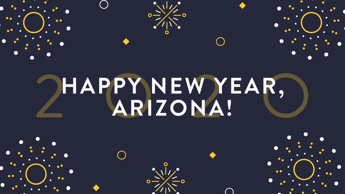 Have a safe and happy New Year, #Arizona! 🎉