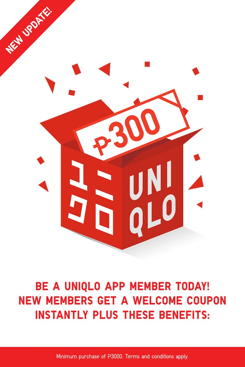 Uniqlo Philippines On Twitter Starting This January 1 Our Welcome Coupon Is Going Up From P100 To P300 For New Members Also Check Out The Exciting New Updates On Our Birthday Coupon