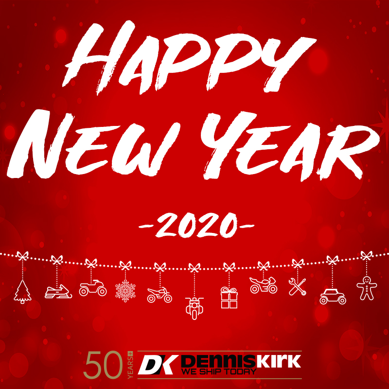 #HappyNewYear from all of us at Dennis Kirk!🥳🥂🎆  We hope you #ridemorewaitless🚚📦🏍️ with #DK in 2020! https://t.co/zGLhSmTROL