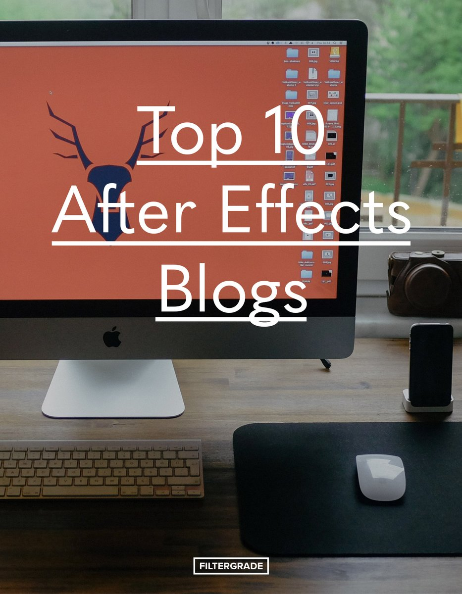 Top 10 After Effects Blogs in 2020 filtergrade.com/top-10-after-e…