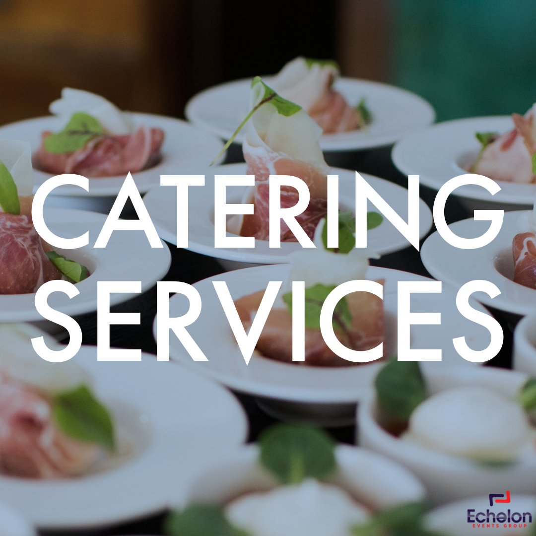 Echelon Services: Catering Services #eventplanner  #events #event #eventplanning #corporateeventplanner  #meetingplanner #meetings   #corporateevents #eventprofs #meetingprofs #conferences #galas #receptions #networkingevents #catering #foodandbeverage #food #drinks #beveragepic.twitter.com/GhKlDmWghO