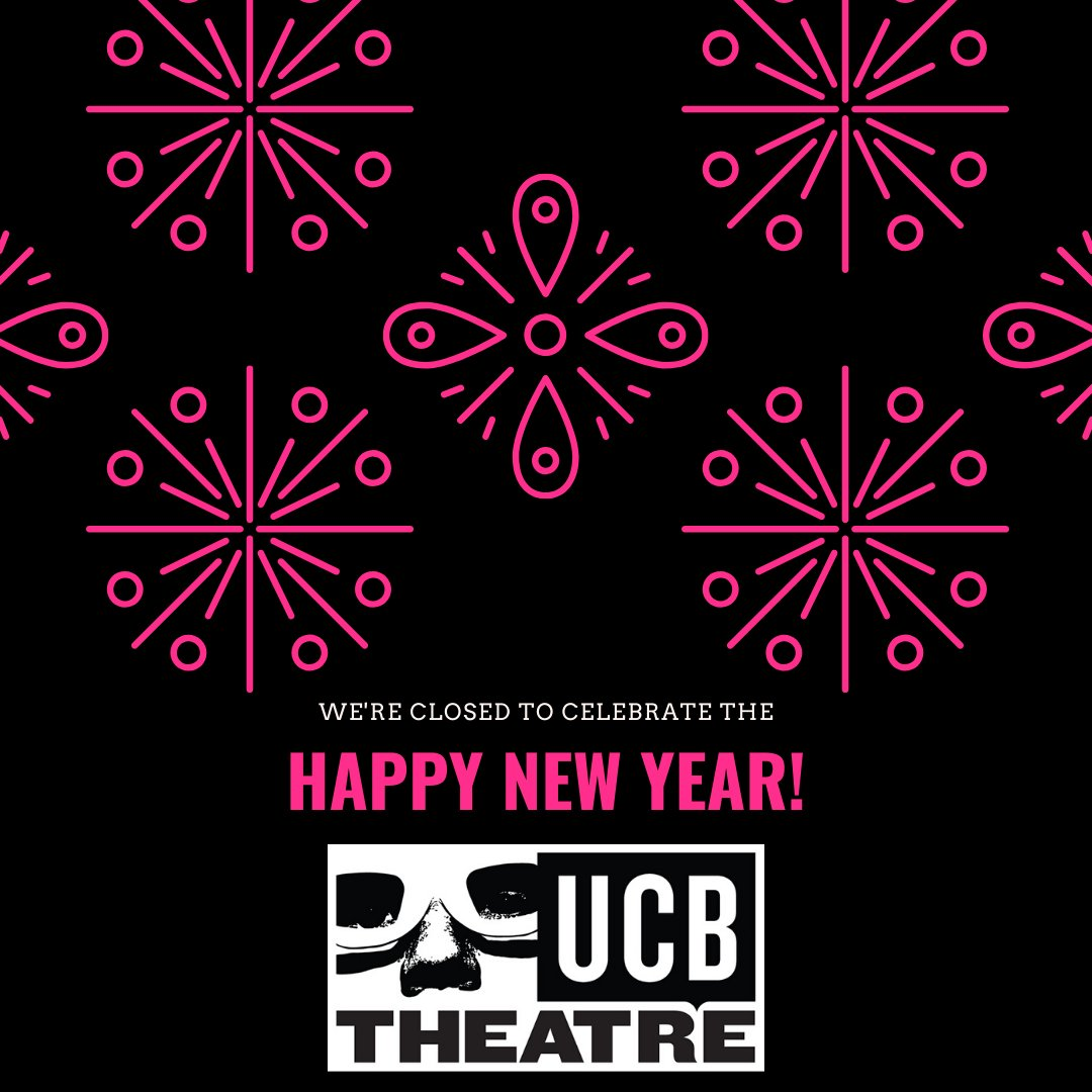We're closed today! But check out our upcoming shows here: ucbtheatre.com