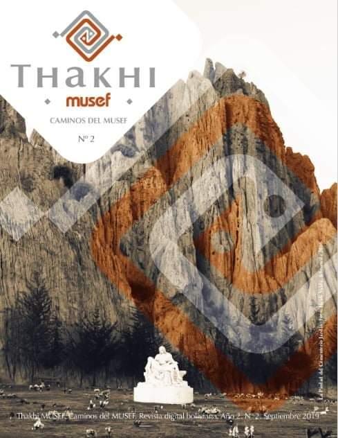 """Nueva publicación: Revista Thaki MUSEF No.2  Anunciamos la publicación del segundo número de la revista digital de acceso libre """"Thaki MUSEF"""". Una publicación del Museo de Etnografía y Folklore y la Fundación del Banco Central de Bolivia. https://t.co/z3Kb7VBAiU"""