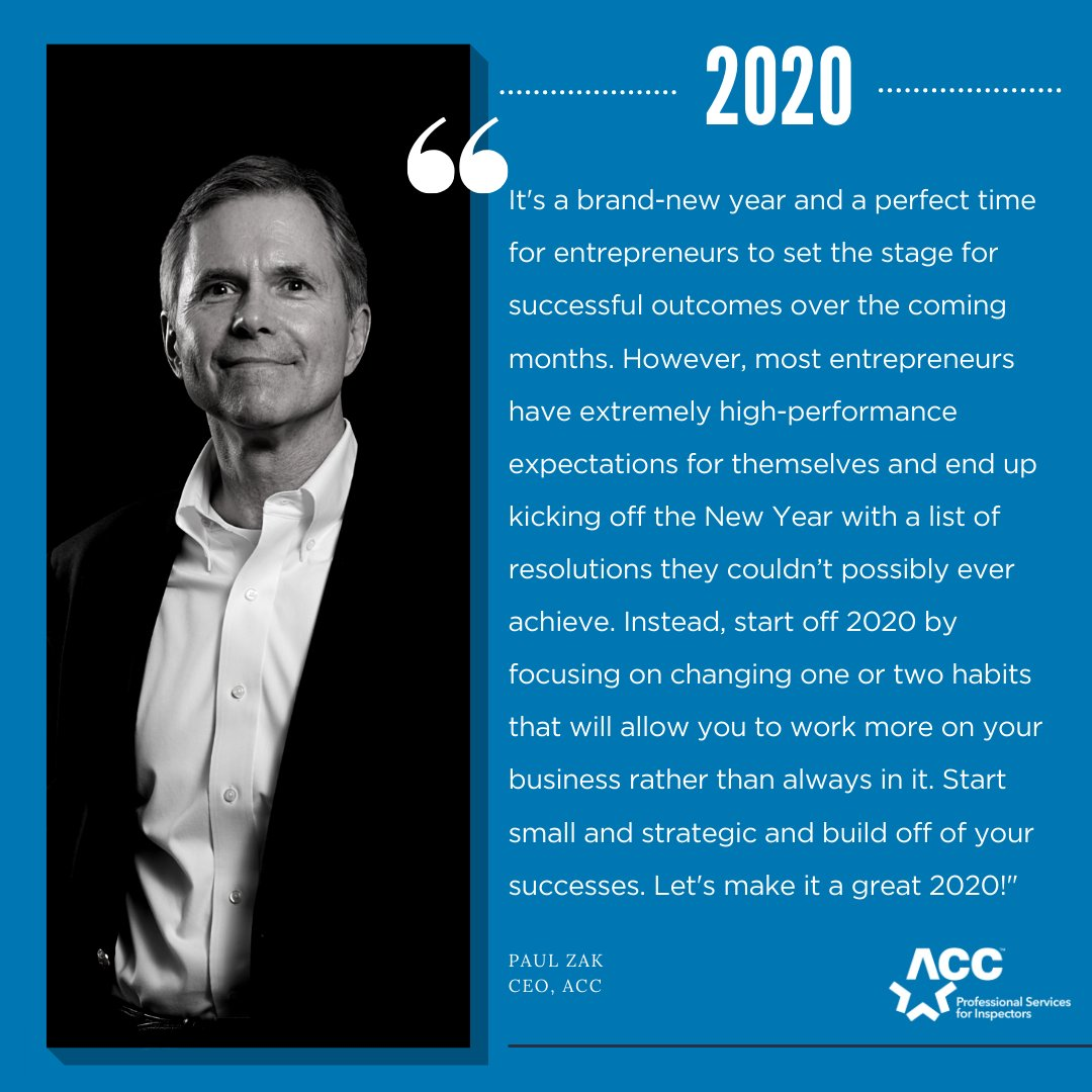 Kicking the year off right. Some Thursday thoughts from ACC top dog Paul Zak. #ThursdayThoughts #HomeInspector #InspectionBusiness #inspector #ACC #HappyNewYear #2020pic.twitter.com/DxFANpKuo6