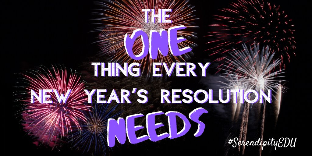 New Post: The One Thing Every New Year's Resolution Needs allysonapsey.com/2020/01/02/the… #SerendipityEDU