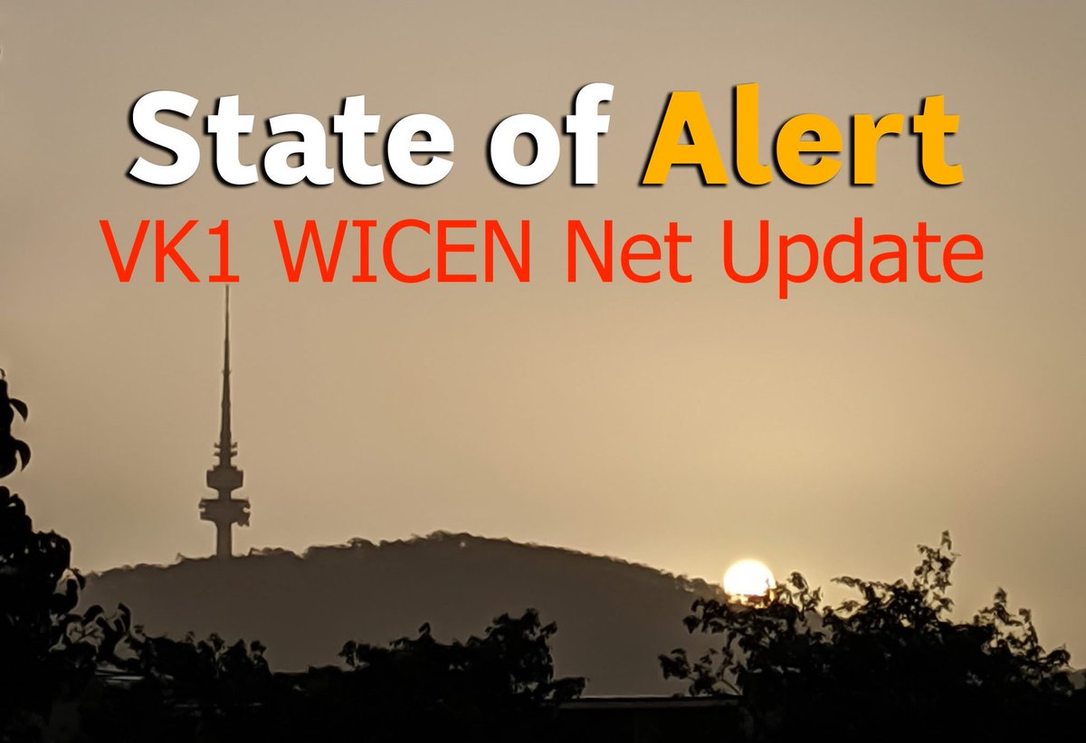 #VK1 #WICEN #EMCOMM net update  TLDR - OPs normal nothing to report.  #NSWFIRES #VICFIRES #CBR  @ACT_ESA