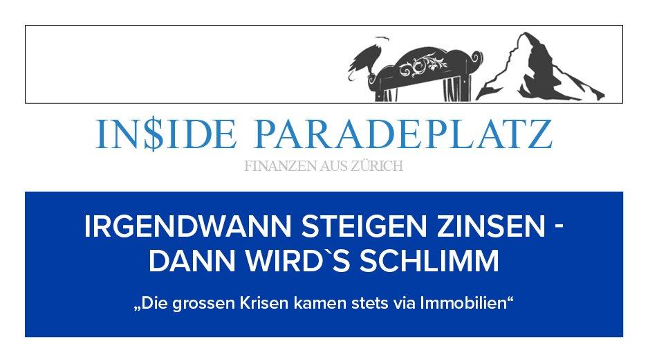 """IRGENDWANN STEIGEN ZINSEN -  DANN WIRD`S SCHLIMM   """"Die grossen Krisen kamen stets via Immobilien""""  https://t.co/h2WKIvUncX  #insideparadeplatz #hildebrand  #paradeplatz  #Finanzen #Wirtschaft https://t.co/qZYcjHlktH"""