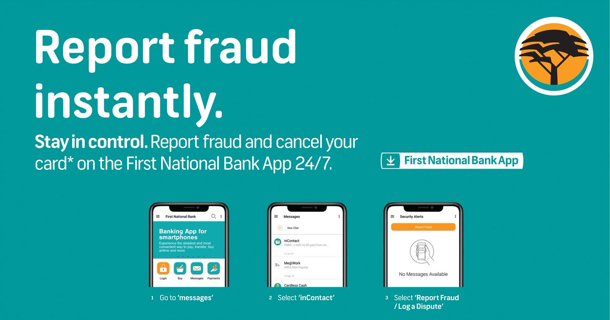 First National Bank Gh V Twitter Stay In Control You Can Report Fraud And Cancel Your Card Easily On The First National Bank Mobile App Anytime Anywhere Howcanwehelpyou Beawareoffraud Https T Co Wshypg6o59