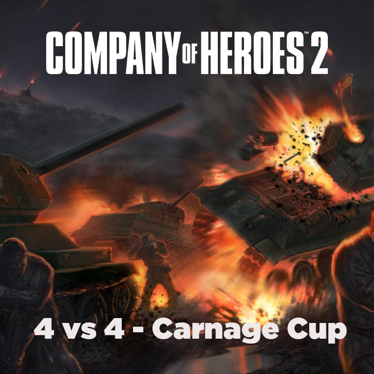 Company Of Heroes On Twitter Check Out The 4v4 Carnage Cup