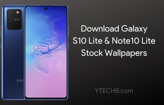 Ytechb Com On Twitter Download Samsung Galaxy S10 Lite Amp Note10 Lite Wallpapers Here Https T Co Smkus31ywx Samsung Samsunggalaxys10lite Galaxynote10lite S10lite Wallpaper Wallpapers Https T Co X61eenyikb Twitter