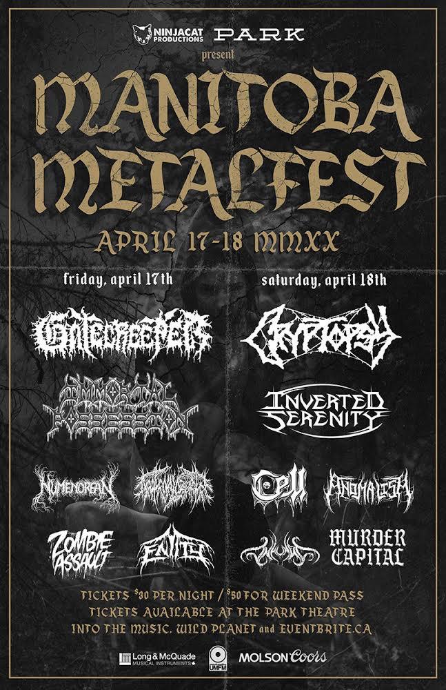 We are playing Manitoba Metalfest in April