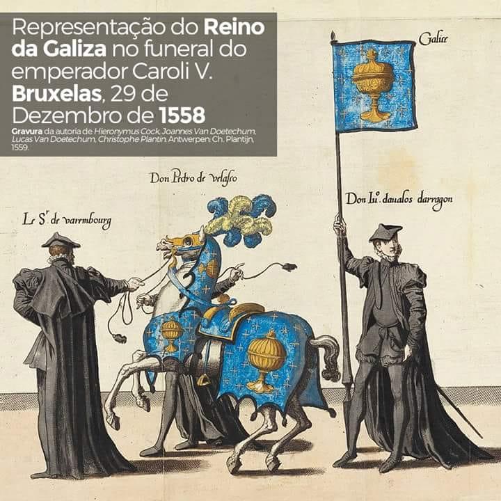 Representación do Reino de Galicia no funeral do emperador Carlos V. Bruxelas, 29 de Decembro de 1558.  #galiza #galicia #terrameiga