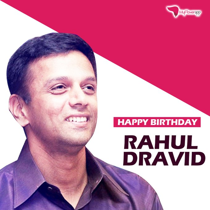 Happy Birthday to all favourite , the greatest of all. Rahul Dravid.