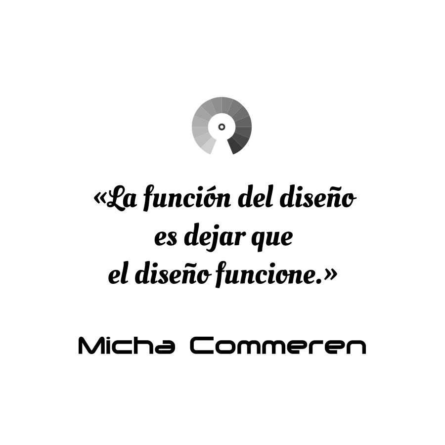 """.""""La función del diseño es dejar que el diseño funcione."""" Micha Commeren  #designgraphique #designquotes #Comunicación  #comaporter #Creativity #Diseño #Design #webdesign #webdesigner #webdesigninspiration #graphistefreelance pic.twitter.com/OEh9a1F1xm"""