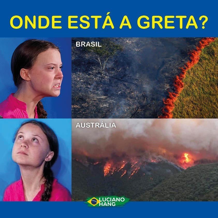 Onde está Greta, Macron, os ambientalistas de fachada e a mídia cobrando e pressionando o fim dos incêndios na Austrália? As queimadas lá são naturais, assim como no Brasil. Mas as críticas ao nosso país foram muito mais incisivas, você não acha?