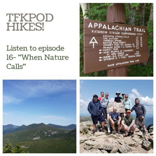 Listen in as TFK shares their experiences and knowledge of one of their hobbies- HIKING!  #hiking #newyearnewme #exercise #hobbies #listen #subscribe #outdoors #healthy #katahdin #appalachiantrail
