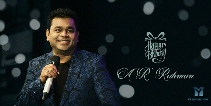 "Happy Birthday A.R.Rahman The Pride of India & \""INDIAN CINEMA\"" !"