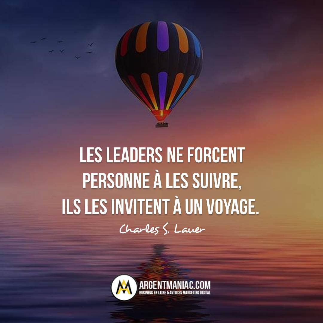 Les leaders ne forcent personne à les suivre,  ils les invitent à un voyage. Charles S.Lauer  https://argentmaniac.com/links  #citation #citationmotivante #motivation #inspiration #leader #citatiodujour #phrasedujour #leadership #voyage #quotes #motivationalquotes #inspirationalquotespic.twitter.com/c3C1M6fHAT