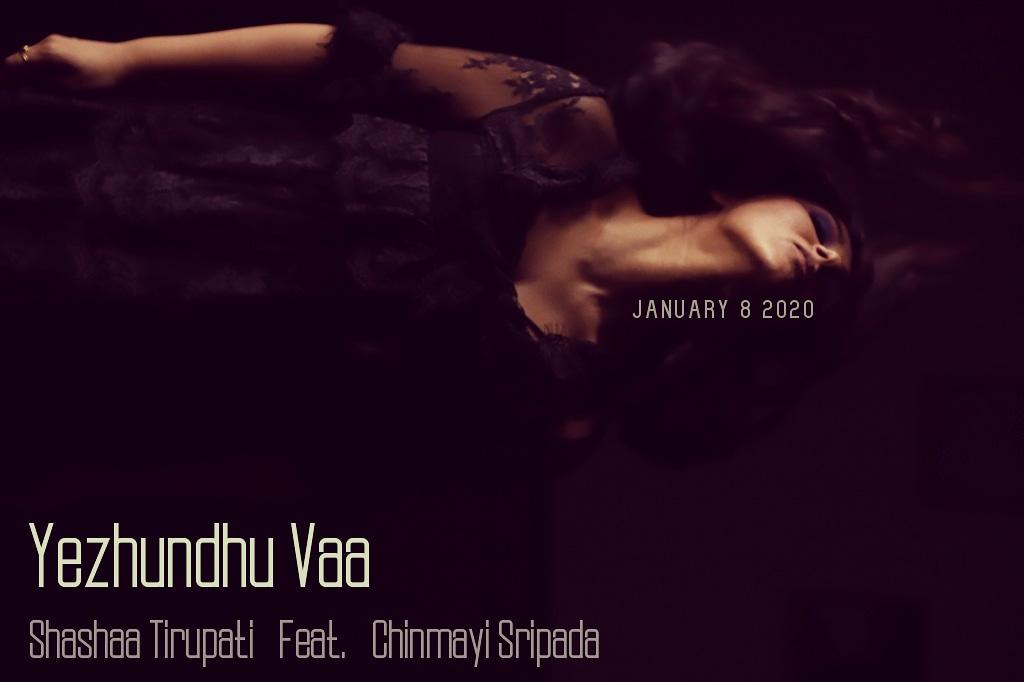 Yezhundhu Vaa Audio out Wednesday January 8th! Feat. @Chinmayi ♥️ Watch this space!! #tamilsingle #newtamilmusic #MondayVibes #IndieMusic #indepedentartists #indiesound #chinmayi #shashaatirupati https://t.co/PXKyJLWNug