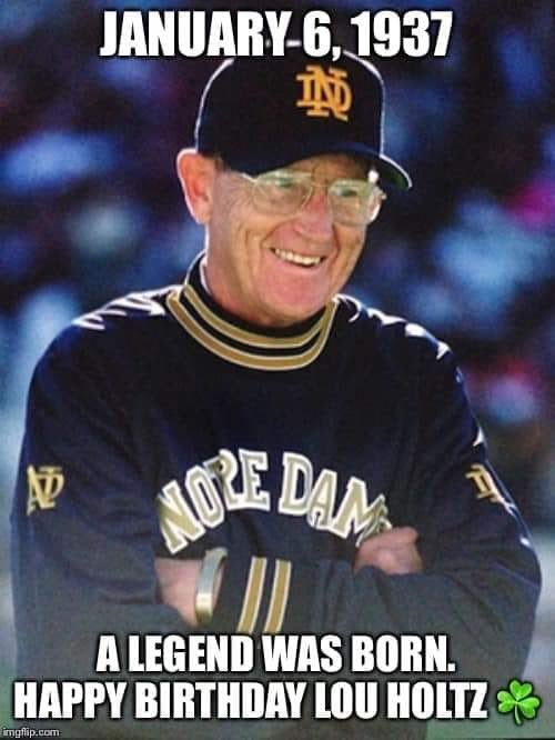 Happy Birthday Coach Lou Holtz