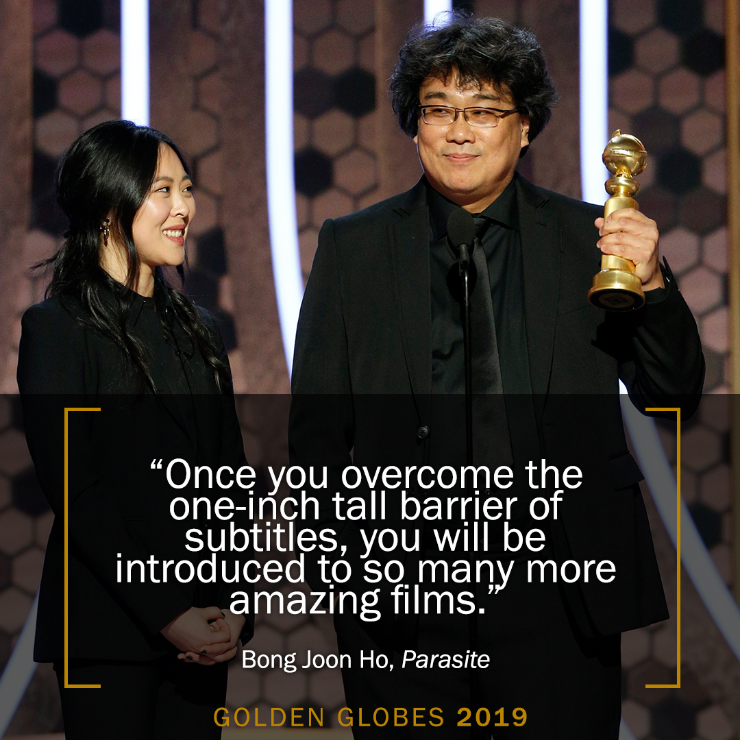 Once you overcome the one-inch tall barrier of subtitles, you will be introduced to so many more amazing films.  - #GoldenGlobes  winner and #Parasite  director Bong Joon Ho