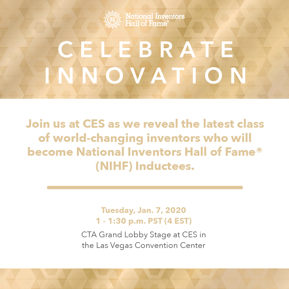 Happening today: special guests join #USPTO Director Andrei Iancu and @InventorsHOF to unveil the 2020 class of #NIHF inductees at #CES2020. Watch live at 1 pm PT/4 pm ET.