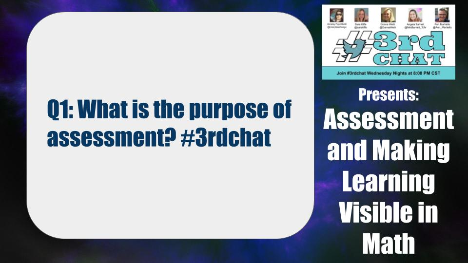 Q1: What is the purpose of assessment? #3rdchat