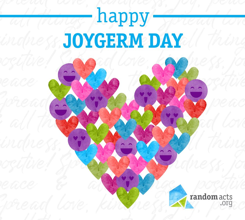 Happiness is contagious. Go spread it! Pass the joy bug on simply by smiling at others, holding a door open for someone, or uttering a kind word. #JoyGermDay