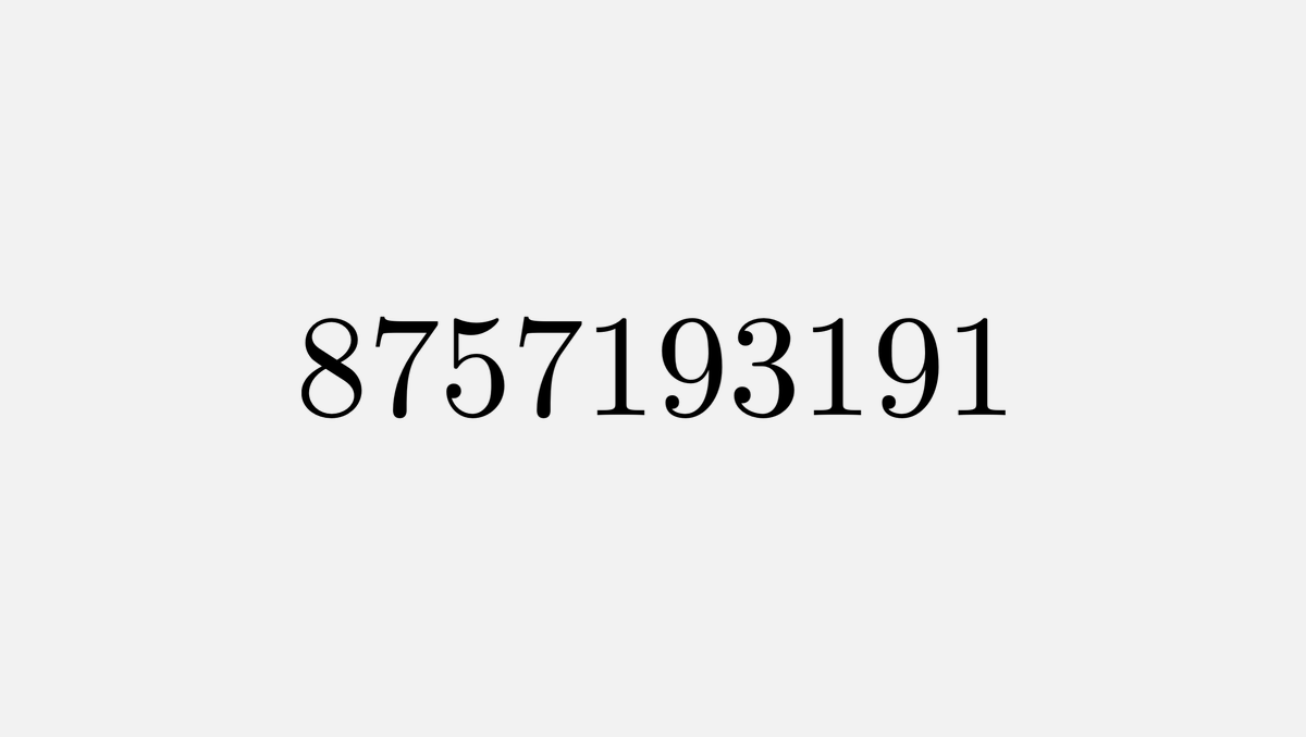 This is the largest prime such that the first n digits are divisible by the nth prime 8 is divisible by 2 87 is divisible by 3 875 is divisible by 5 ...