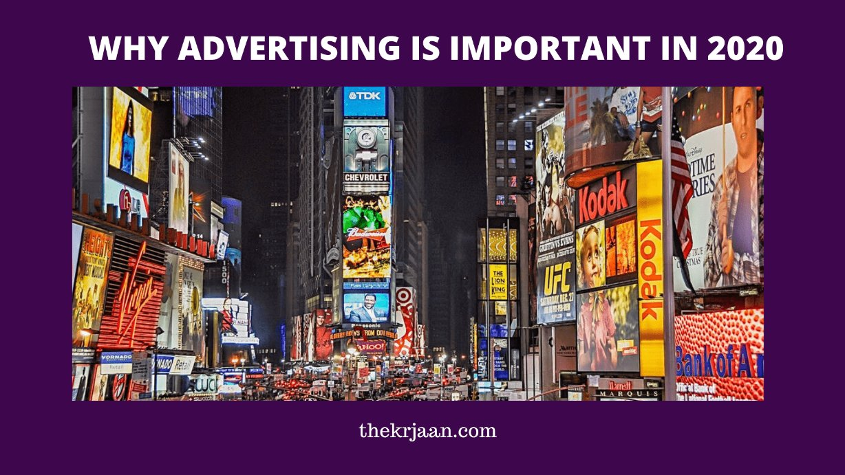 Advertisement  Why Advertising Is Important In 2020