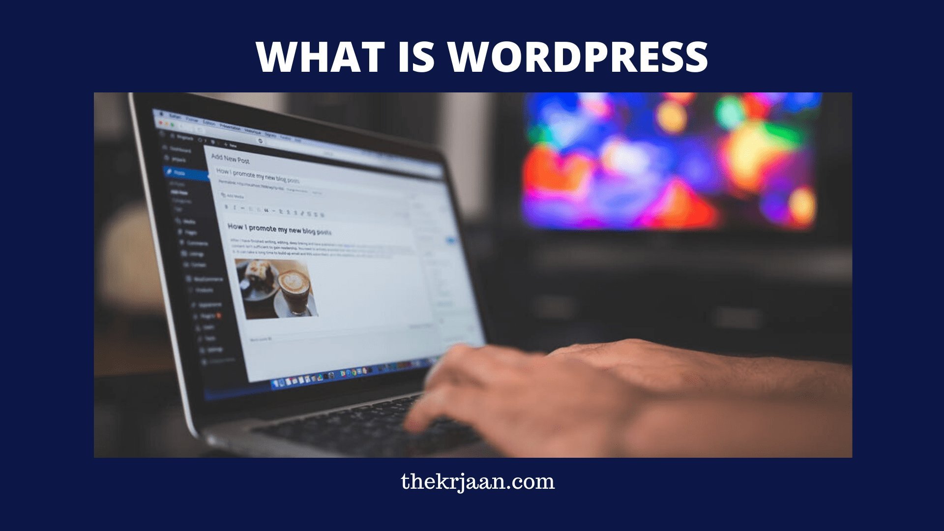 What Is WordPress | Who Uses WordPress