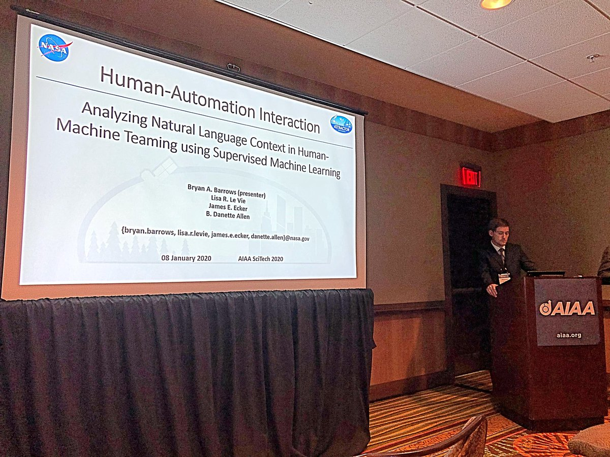 "Bryan Barrows at #aiaaSciTech presenting @NASAaero #ATTRACTOR R&D ""Analyzing Natural Language Context in Human-Machine Teaming using Supervised Machine Learning"". AIAA-2020-1113 is coauthored by @leaningintolife and @GPUSlayer all from @NASA_Langley #autonomous systems branch."