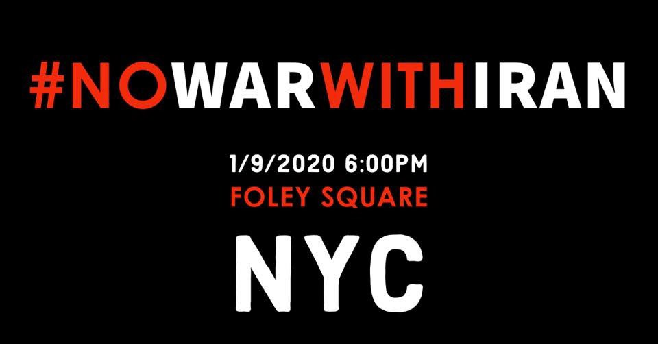 Tomorrow. 6pm. Foley Square. NYC. #NoWarWithIran