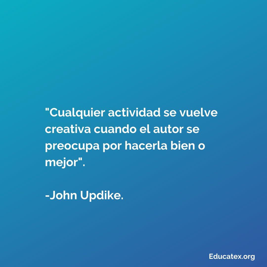 """""""Cualquier actividad se vuelve creativa cuando el autor se preocupa por hacerla bien o mejor"""". -John Updike . Frase del día . Para más conocimiento util @educate.x⠀ #educatex #curiosidades #curiosidadesnerds #curiosidadesemae #frase #pensamientopic.twitter.com/ZpNkHT8Jrw"""