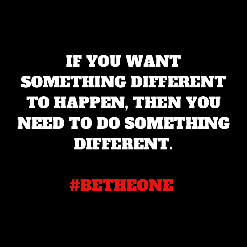 We must change what we are doing, if we want a different result. #BeTheOne #Change #Leadership #PrincipalsInAction