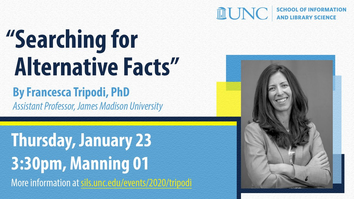 "TODAY at 3:30pm, join @uncsils & @unc_citap for ""Searching for Alternative Facts,"" a talk by James Madison University Assistant Professor Francesca Tripodi, in Manning Hall 01. Everyone welcome! https://t.co/7jV0EYj44d"