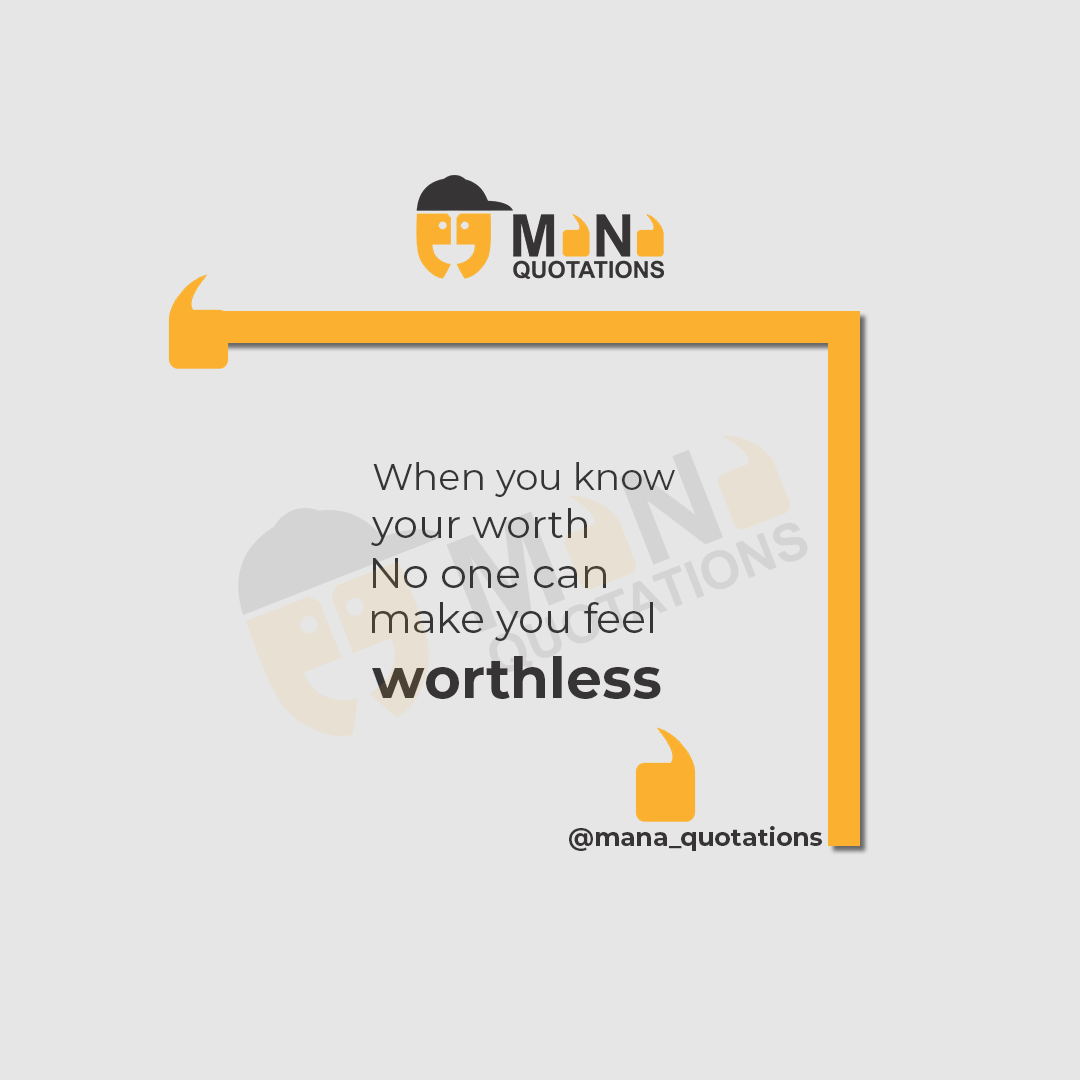 When you know your worth no one can make you feel Worthless.. #MotivationalQuotes #InspirationalQuotes #TrueQuotes #Quotesoftheday #Worth #Worthless #FriendshipGoals #ManaQuotations<br>http://pic.twitter.com/arEuOEO7Tv