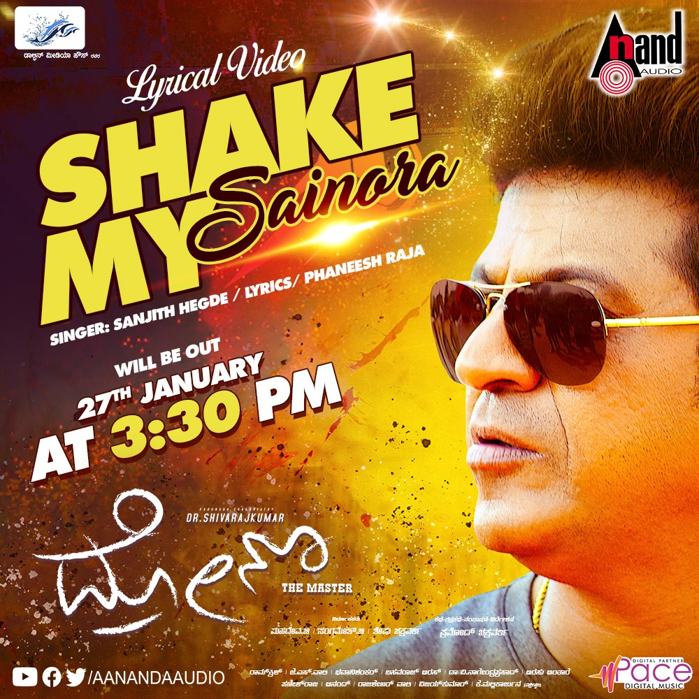 Shake My Sainora from Karunada Chakravarthy #DrShivanna 's #Drona will be out on #Jan27 at 3.30pm  @NimmaShivanna @aanandaaudio   #Popcornkannada