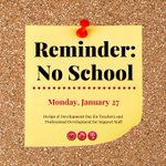 Image for the Tweet beginning: Reminder - no school for