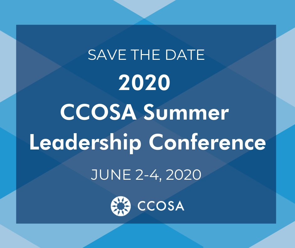 Save the date for the 2020 CCOSA Summer Leadership Conference, June 2-4!