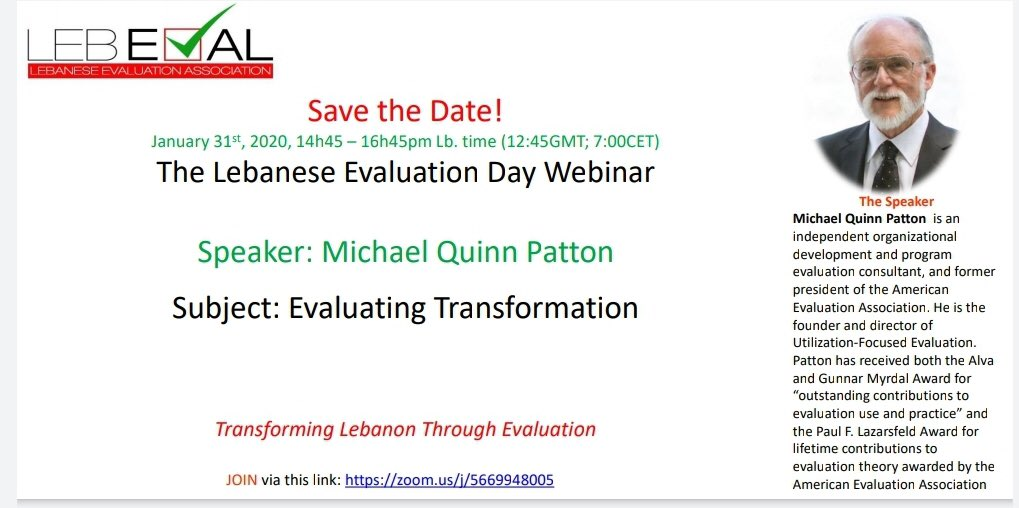 #LebEval  Save the Date Lebanese Evaluation Day @LebEval with Michael Quinn Patton, in exceptional times a webinar on Jan 31 @ 2:45 PM: Evaluating Transformation in Lebanon!  Use the link here  <br>http://pic.twitter.com/Y9TOSD4CDy