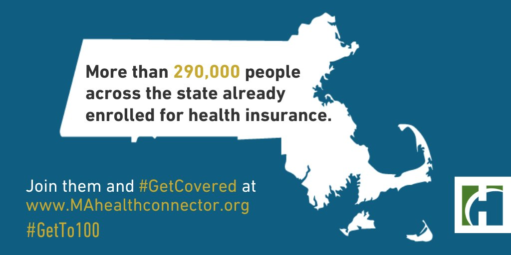 More than 290,000 people across the state already enrolled for health insurance. Join them and #GetCovered  today at  http://www.MAhealthinsurance.org   #GetTo100