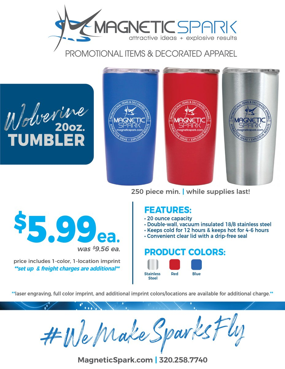 🥶 It may be cold outside but we have a hot deal to warm you up and keep your drinks hot too! The 20oz. Wolverine stainless steel tumbler...was $9.56 each, now only $5.99 each! While supplies last!⏰ @MagneticSpark_ #wemakesparksfly #wolverine #drinkware #flashsale